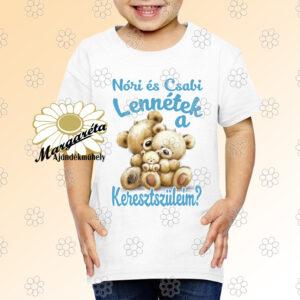 Gyerek póló Lennétek a keresztszüleim macik